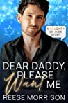 Dear Daddy, Please Want Me (Naughty or Nice #4)