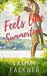 Feels like Summertime (Lake Fisher, #1)