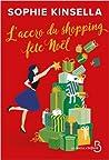 L'Accro du Shopping fête Noël by Sophie Kinsella