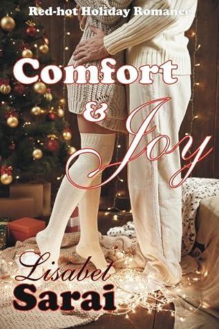 Comfort & Joy: Red-hot Holiday Romance