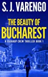 The Beauty of Bucharest (Clean Up Crew #1)