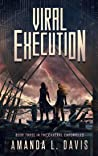 Viral Execution (The Cantral Chronicles Book 3)