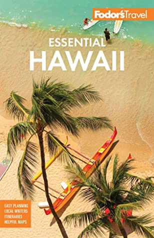 Fodor's Essential Hawaii (Full-color Travel Guide)