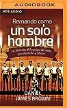 Remando como un solo hombre (Narración en Castellano): La historia del equipo de remo que humilló a Hitler