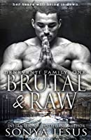 Brutal & Raw (Beneventi Family, #1)