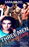 Three Men & A Curvy Lady (More to Love)