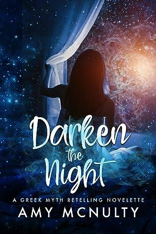 Darken the Night (Hidden Myths)