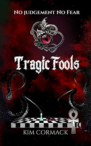 Tragic Fools by Kim Cormack