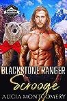 Blackstone Ranger Scrooge (Blackstone Rangers, #6)