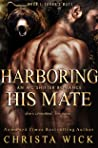 Harboring His Mate: Taron & Onyx (Protected by the Pack #1)