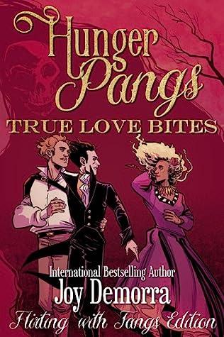 True Love Bites (Hunger Pangs #1)