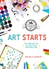 TinkerLab Art Starts: 52 Projects for Open-Ended Exploration