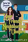 Your Friendly Neighbourhood Vampire (Raising Hell Downunder, #2)