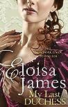 My Last Duchess by Eloisa James