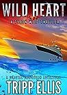 Wild Heart: A Coastal Caribbean Adventure (Tyson Wild Thriller Book 24)