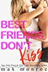 Best Friends Don't Kiss