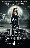 Luna Sombría (Luna Naciente #4)