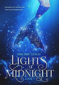 Lights at Midnight : A Mermaid Story