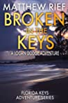 Broken in the Keys (Florida Keys Adventure #12)
