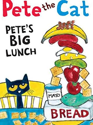 Pete the Cat Petes Big Lunch: Interesting children's books