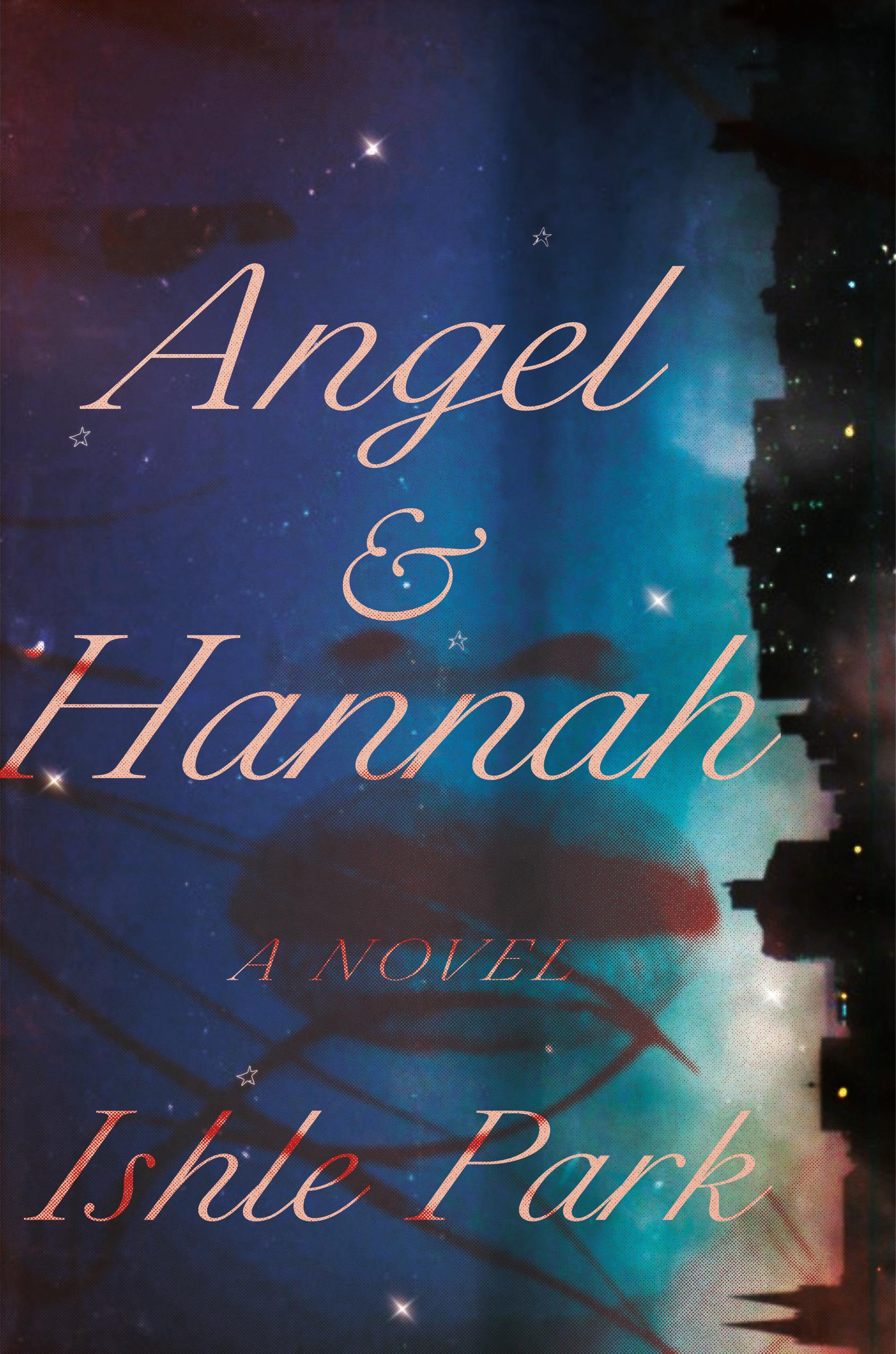 Angel & Hannah: A Novel in Verse