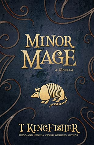 Jacket cover for Minor Mage by T. Kingfisher