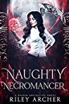 Naughty Necromancer (Reaper Collective, #2)