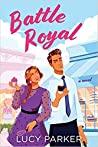 Battle Royal (Palace Insiders, #1)