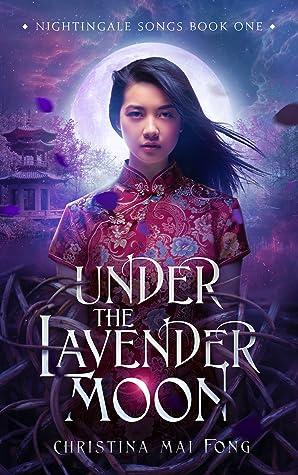 Under A Lavender Moon (Nightingale Songs, #1)