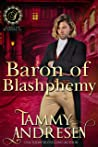 Baron of Blasphemy (Lords of Scandal, #12)