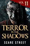 Terror in the Shadows Vol. 11