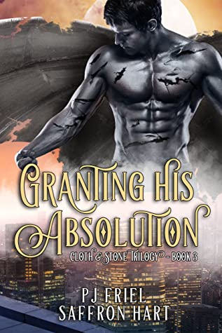 Granting His Absolution (Cloth & Stone #3)