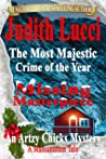 The Most Majestic Crime of the Year: Missing Masterpiece: A Massanutten Tale (The Artzy Chicks Book 5)