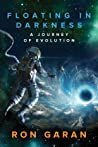 Floating in Darkness - A Journey of Evolution