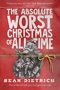 The Absolute Worst Christmas of All Time