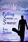 Falling Snow on Snow: Seattle, Music, Snow, Love