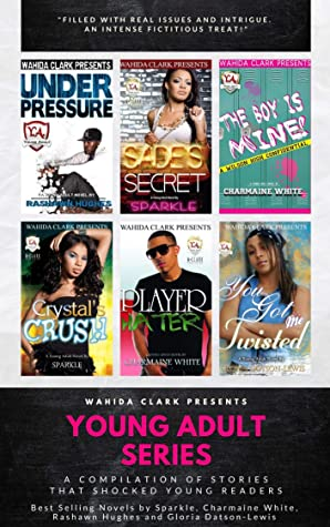Wahida Clark Presents: An African American Young Adult Series (Wahida Clark Box Set Kindle Limited Edition)
