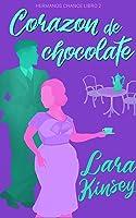 Corazón de chocolate (Hermanos Chance, #2)