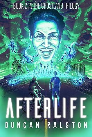 Afterlife (Ghostland Trilogy, #2)
