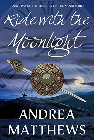 Ride with the Moonlight (Thunder On The Moor, #2)