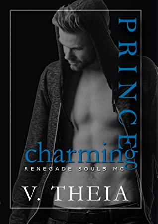 Prince Charming (Renegade Souls MC #9)