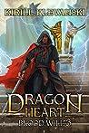 Blood Will (Dragon Heart, #3)