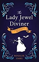 The Lady Jewel Diviner (Lady Diviner, #1)