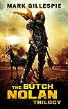 The Butch Nolan Trilogy