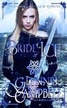 Bride of Ice (The Warrior Daughters of Rivenloch, #2)