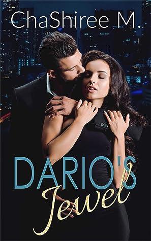 Dario's Jewel by ChaShiree M