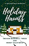 Holiday Haunts: A Paranormal Christmas Romance Anthology