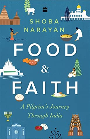 Food and Faith: A Pilgrim's Journey through India