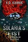 Solaria's Fist (The Iron Suns Book 2)
