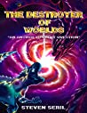 The Destroyed Worlds: An Answer to Every Question